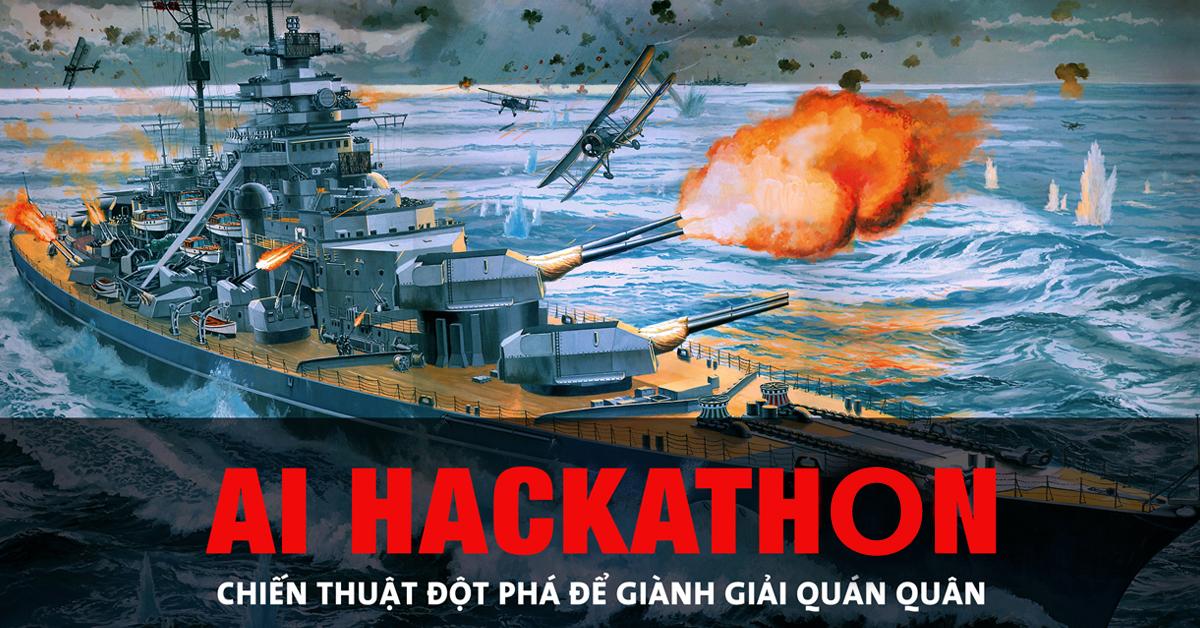 AI HACKATHON – Chiến thuật đột phát để giành giải quán quân
