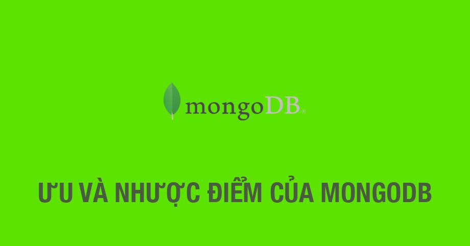 Ưu và nhược điểm của MongoDB