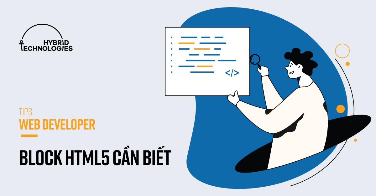 BLOCK HTML5 CẦN BIẾT CHO WEB DEVELOPER