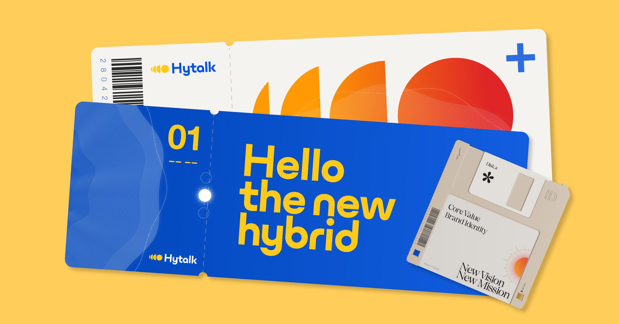 """CHUỖI SỰ KIỆN HYTALK: """"HYTALK 01 - HELLO THE NEW HYBRID"""""""
