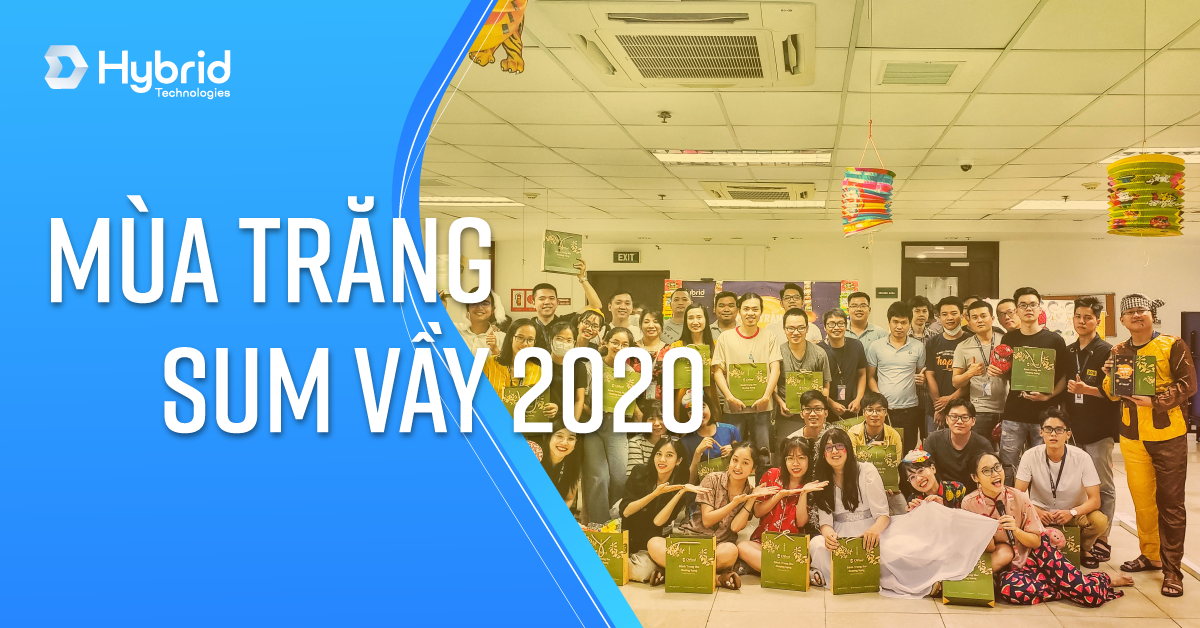 TRUNG THU 2020 - MÙA TRĂNG SUM VẦY